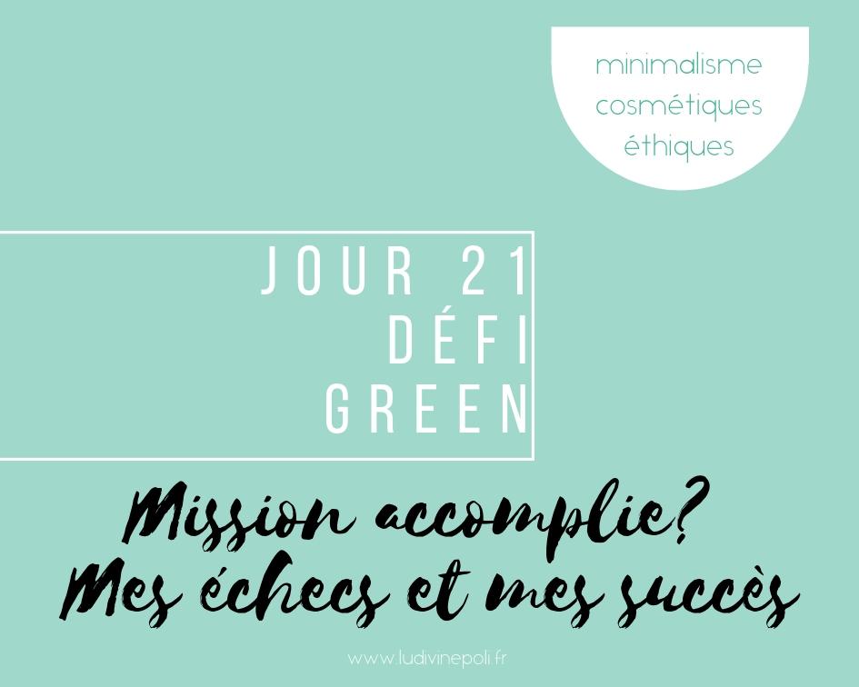 J21- Objectif Green : Echecs et succès d'un challenge!